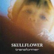 Skullflower - Kino I - IV