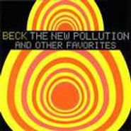 Beck, The New Pollution And Other Favorites [Import] (CD)