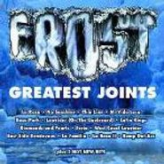 Frost, Greatest Joints (CD)