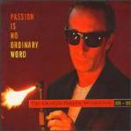 Graham Parker, Passion Is No Ordinary Word - The Graham Parker Anthology 1976-1991 (CD)