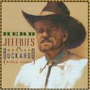 Herb Jeffries, The Bronze Buckaroo (Rides Again) (CD)
