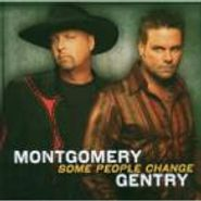 Montgomery Gentry, Some People Change (CD)