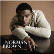 Norman Brown, Stay With Me (CD)