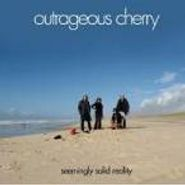 Outrageous Cherry, Seemingly Solid Reality (CD)