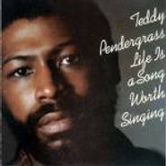Teddy Pendergrass, Life Is A Song Worth Singing (CD)