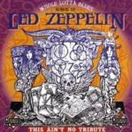 Various Artists, Whole Lotta Blues - Songs Of Led Zeppelin (CD)