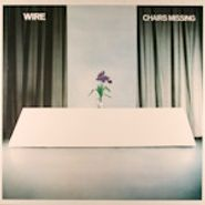 Wire, Chairs Missing [UK Original] (LP)