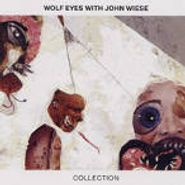 Wolf Eyes, Collection (CD)