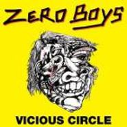 Zero Boys, Vicious Circle [2000 Re-issue] (CD)