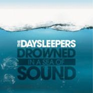 The Daysleepers, Drowned In A Sea Of Sound (CD)