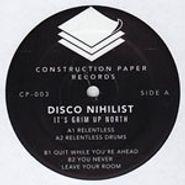"""Disco Nihilist, It's Grim Up North (12"""")"""