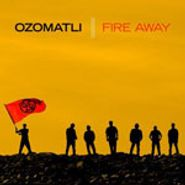 Ozomatli, Fire Away [Signed Copy] (CD)