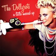 The Dollyrots, A Little Messed Up (CD)