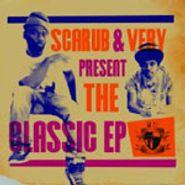 Scarub, Scarub & Very Present The Classic EP (CD)