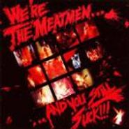 The Meatmen, We're The Meatmen...And You Still Suck (CD)