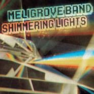 Meligrove Band, Shimmering Lights (CD)