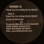 Omar S, Thank You For Letting Me Be Myself: Part 1 (LP)