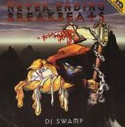 DJ Swamp, The Never Ending Breakbeats (LP)