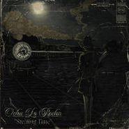 Ocha la Rocha, Stealing Time (LP)