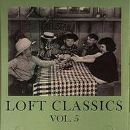 Various Artists, Vol. 5-Loft Classics (CD)