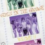 Various Artists, Vol. 11-Girls In The Garage (LP)