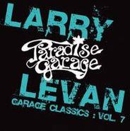 Larry Levan, Vol. 7-Garage Classics