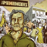"The Menzingers, Hold On Dodge (7"")"