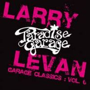 Larry Levan, Vol. 6-Garage Classics