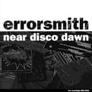 Errorsmith, Near Disco Dawn [Live Recordings 2001-2003] (LP)