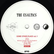 "The Exaltics, Some Other Place, Vol. 1 (12"")"
