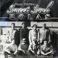 Various Artists, Sweet Soul Rolas - Rare Oldies Vol. 3 (CD)