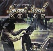 Various Artists, Sweet Soul Rolas - Rare Oldies Vol. 2 (CD)