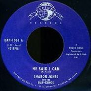 "Sharon Jones & The Dap-Kings, He Said I Can / It Hurts To Be Alone (7"")"