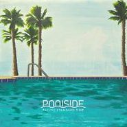 Poolside, Pacific Standard Time [Translucent Gold/Turquoise] (LP)