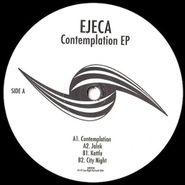 "Ejeca, Contemplation EP (12"")"