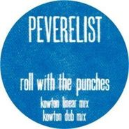 "Peverelist, Roll With The Punches (Remixes) (12"")"