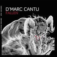 """D'Marc Cantu, Fallen [2 x12""""] (LP)"""