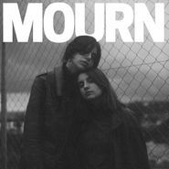 Mourn, Mourn [Limited Edition] (LP)