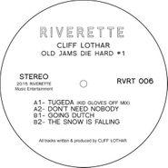 """Cliff Lothar, Old Jams Die Hard #1 (12"""")"""