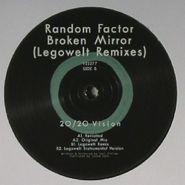 "Random Factor, Broken Mirror (12"")"