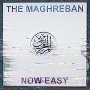 "The Maghreban, Now Easy (12"")"