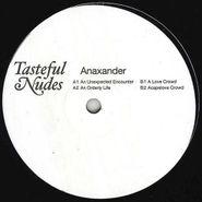"""Anaxander, An Unexpected Encounter (12"""")"""