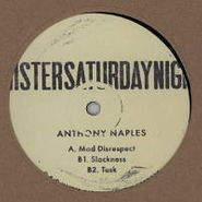 "Anthony Naples, Mad Disrespect / Slackness / Tusk (12"")"