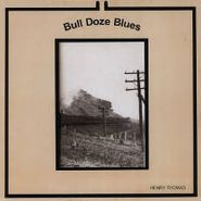 Henry Thomas, Bull Doze Blues (LP)