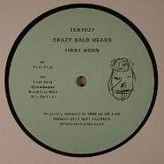 "Crazy Bald Heads, First Born EP (12"")"