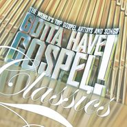 Various Artists, Gotta Have Gospel!: Classics (CD)