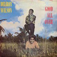 Delroy Wilson, Good All Over (LP)