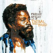 Freddy McKay, Tribal Inna Yard (LP)
