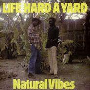 Natural Vibes, Life Hard A Yard (LP)