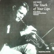 Chet Baker, The Touch Of Your Lips (LP)